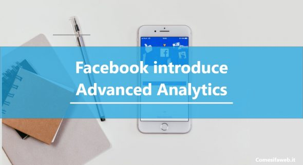 Facebook introduce Advanced Analytics